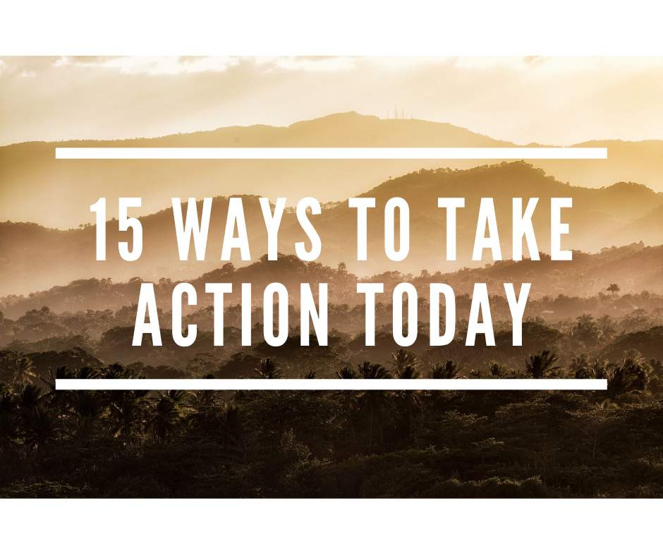 15 ways to take action today-2